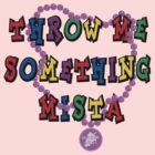 "Mardi Gras ""Throw Me Something..."" by HolidayT-Shirts"