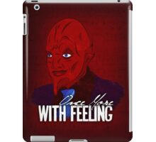 Once More, With Feeling iPad Case/Skin