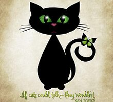 If cats could talk... by Melanie Moor