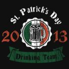 St. Patrick's day drinking Team 2013 by Cheesybee