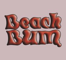 Beach bum  by Roxy J
