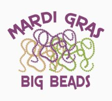 Mardi Gras Big Beads by HolidayT-Shirts