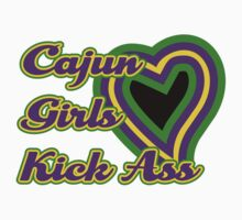Cajun Girls Kick Ass by HolidayT-Shirts