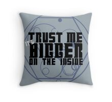 Trust Me Throw Pillow