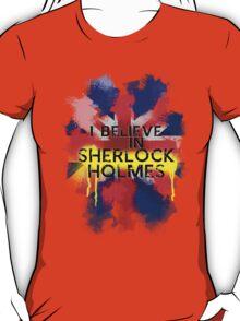 Believe in Sherlock T-Shirt
