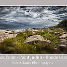 """Black Point - Point Judith - Rhode Island"" by Bob Adams"