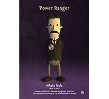 Nikola Tesla - Power Ranger Photographic Print