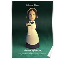 Florence Nightingale - Crimea River! Poster