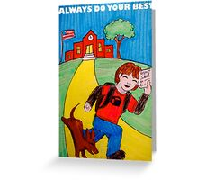 School Poster   Always Do Your Best Greeting Card