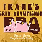 Frank&#x27;s World Championship BBQ by Sebastian Sindermann