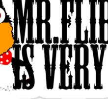 Mr. Flibble is very cross Sticker