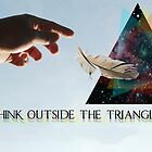 Think Outside The Triangle by JPreezey