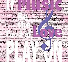 If Music Be the Food of Love... by Patricia Lupien