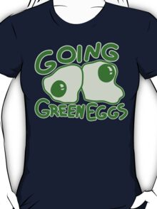 Going Green Eggs T-Shirt