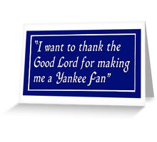 Yankee Fan Greeting Card