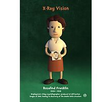 Rosalind Franklin - X-Ray Vision Photographic Print