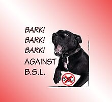 Bark Against BSL by amanda metalcat
