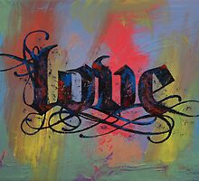 Love Calligraphy by Michael Creese