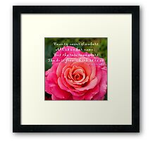 Gentle Rose Always Remembers - Rose - Quote Framed Print