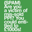 (Spam) Mis-sold PPI! (White type) by poprock