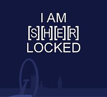 I am SHERlocked by wolvenhalo