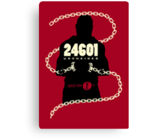 24601 Unchained Canvas Print