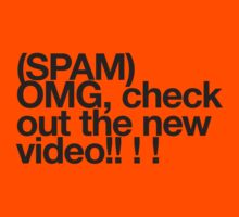 (Spam) OMG video! (Black type) by poprock
