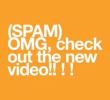 (Spam) OMG video! (White type) by poprock