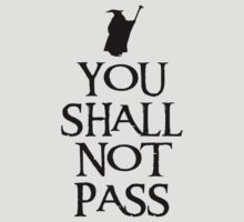 You shall not pass by karlangas
