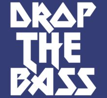 Drop The Bass (ferrum) by DropBass