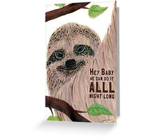 Seductive Sloth Greeting Card
