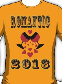 °•Ƹ̵̡Ӝ̵̨̄Ʒ♥Romantic 2013 Splendiferous Clothing & Stickers♥Ƹ̵̡Ӝ̵̨̄Ʒ•° T-Shirt