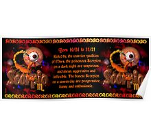 Valxart gothic Scorpio zodiac Born 10/24 to 11/21 1 and Ruled by the warrior qualities of Mars Poster