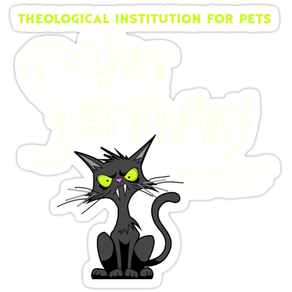 Vet Seminary - Is Sometimes Dead Better....For Pets?  by TeeHut