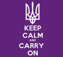 Ukrainian, Keep Calm and Carry On by blueyell