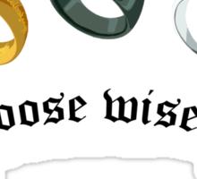 Choose Wisely Sticker