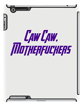 Caw Caw, Motherfuckers by Emma Davis