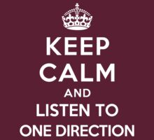 Keep Calm and listen to One Direction by Yiannis  Telemachou