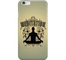 Meditation is LISTENING to GOD iPhone Case/Skin