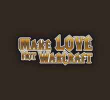 For the Alliance: Make Love not WarCraft by cocolima