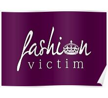 Fashion Victim 1 Poster