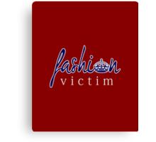 Fashion Victim 6 Canvas Print
