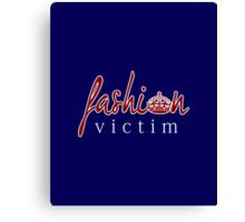 Fashion Victim 7 Canvas Print