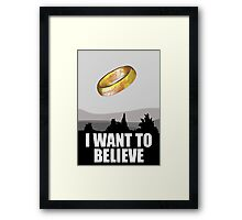 I want to believe in MORDOR Framed Print