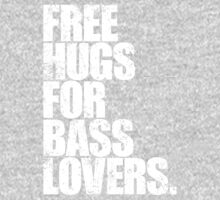 Free Hugs For Bass Lovers (special edition) by DropBass