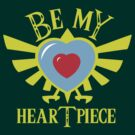 Be my heartpiece by GreenHRNET