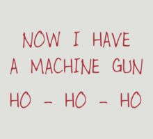 Die Hard - Now I Have A Machine Gun by PaulRoberts