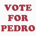 Napoleon Dynamite - Vote For Pedro by PaulRoberts