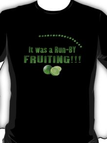 Run-By Fruiting T-Shirt