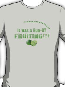 Run-By Fruiting T-Shirt